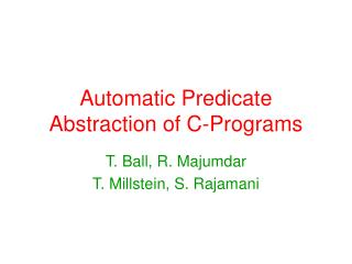 Automatic Predicate Abstraction of C-Programs