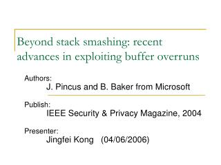 Beyond stack smashing: recent advances in exploiting buffer overruns