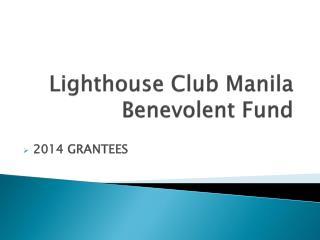 Lighthouse Club Manila Benevolent Fund