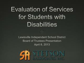 Evaluation of Services for Students with Disabilities