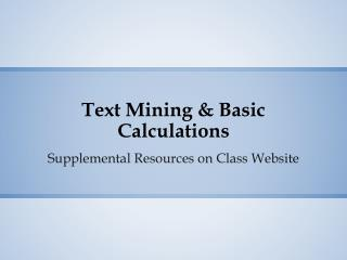 Text Mining & Basic Calculations