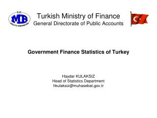 Turkish Ministry  o f Finance General Directorate of Public Accounts