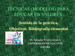 T CNICAS MODELOS PARA EDUCAR EN VALORES