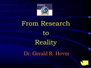 Dr. Gerald R. Hover