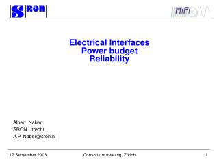Electrical Interfaces Power budget Reliability