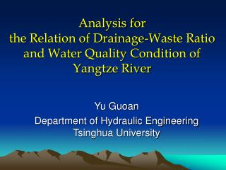 Analysis for  the Relation of Drainage-Waste Ratio and Water Quality Condition of Yangtze River