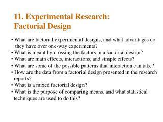 11. Experimental Research: Factorial Design