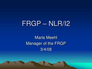 FRGP � NLR/I2