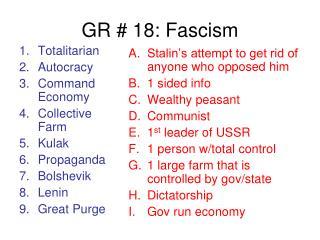 GR # 18: Fascism