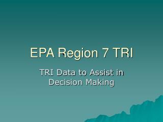 EPA Region 7 TRI