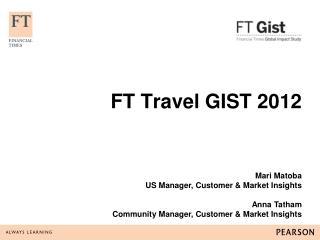 FT Travel GIST 2012