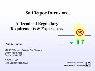 Soil Vapor Intrusion...