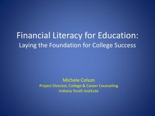 Financial Literacy for Education: Laying the Foundation for College Success