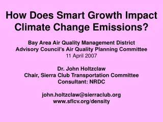 How Does Smart Growth Impact Climate Change Emissions? Bay Area Air Quality Management District
