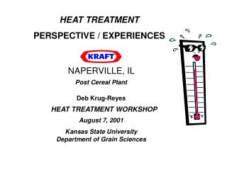 HEAT TREATMENT PERSPECTIVE / EXPERIENCES