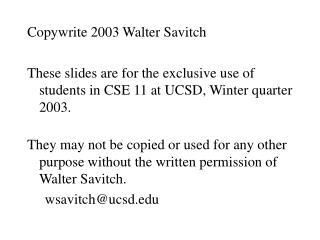 Copywrite 2003 Walter Savitch