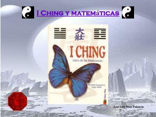 I Ching y matem á ticas
