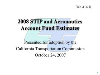 2008 STIP and Aeronautics Account Fund Estimates