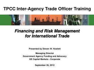 TPCC Inter-Agency Trade Officer Training