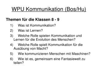 WPU Kommunikation (Bos/Hu)
