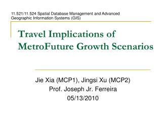 Travel Implications of MetroFuture Growth Scenarios