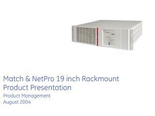 Match & NetPro 19 inch Rackmount Product Presentation