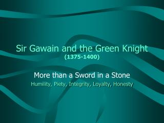 Sir Gawain and the Green Knight (1375-1400)
