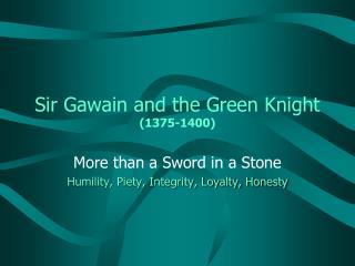 Sir Gawain and the Green Knight (1375-1400)