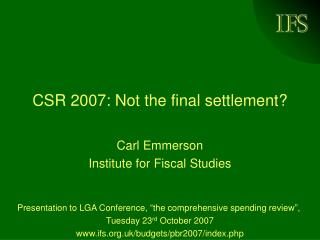CSR 2007: Not the final settlement?