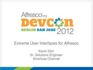 Extreme User Interfaces for Alfresco