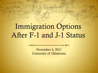 Immigration Options After F-1 and J-1 Status