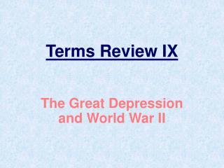 Terms Review IX