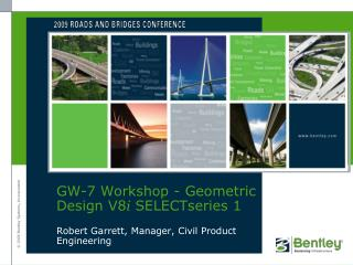 GW-7 Workshop - Geometric Design V8 i SELECTseries  1