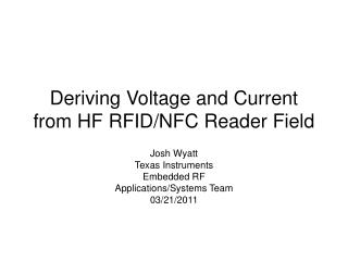 Deriving Voltage and Current from HF RFID/NFC Reader Field