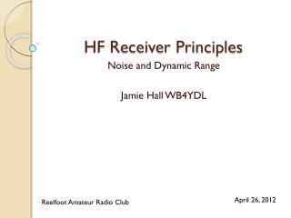 HF Receiver Principles