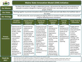 Maine State Innovation Model (SIM) Initiative