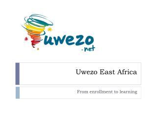 Uwezo East Africa