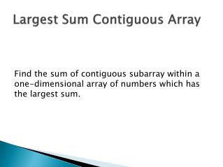 Largest Sum Contiguous Array