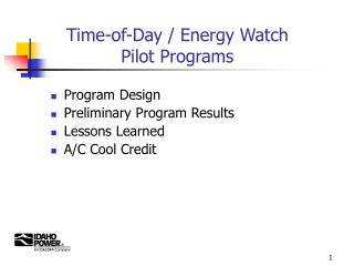 Time-of-Day / Energy Watch Pilot Programs