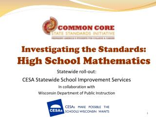 Investigating the Standards:  High School Mathematics