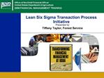 Lean Six Sigma Transaction Process Initiative