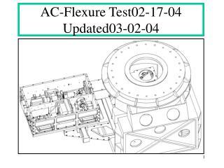 AC-Flexure Test02-17-04 Updated03-02-04