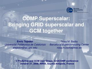 COMP Superscalar: Bringing GRID superscalar and GCM together