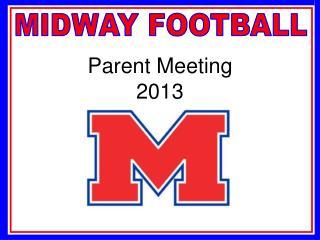 Parent Meeting 2013