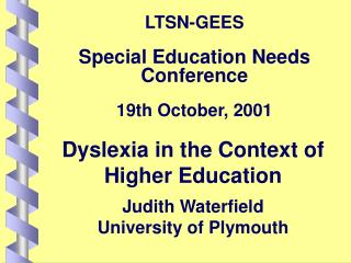 LTSN-GEES Special Education Needs Conference  19th October, 2001