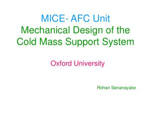 MICE- AFC Unit Mechanical Design of the Cold Mass Support System