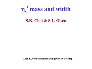 h c '  mass and width