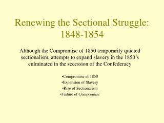 Renewing the Sectional Struggle: 1848-1854
