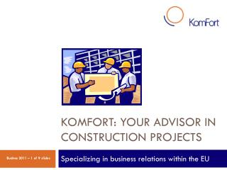 KomFort: your advisor in construction projects