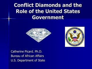 Conflict Diamonds and the Role of the United States Government